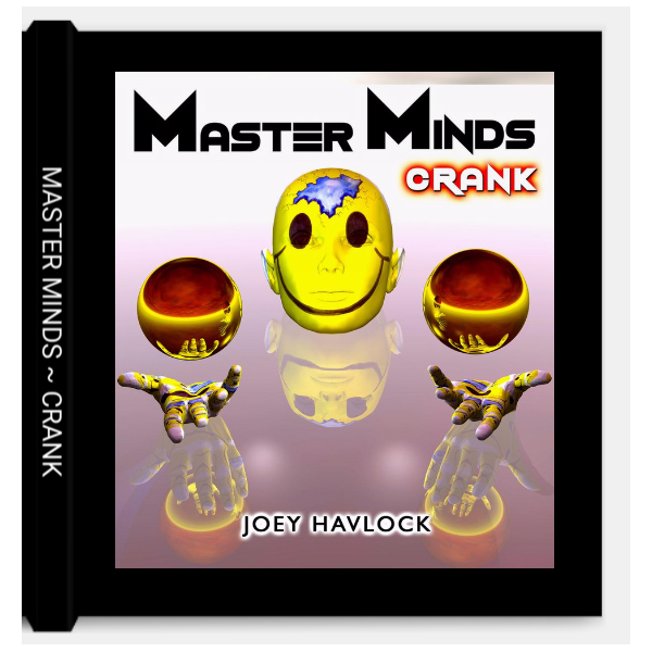 BOOK: Master Minds - Crank - Joey Havlock