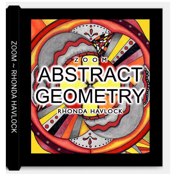 BOOK: ZOOM ~ Abstract Geometry ~ Rhonda Havlock